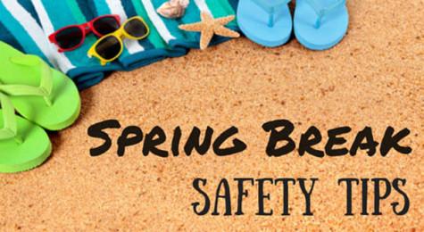 Spring Break Safety Tips