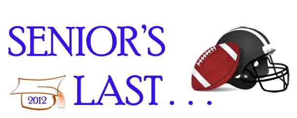 Senior's Last...Football Season