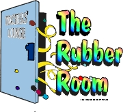 The Rubber Room comes to WWT!