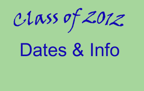 Updated Class of 2012 Dates and Info